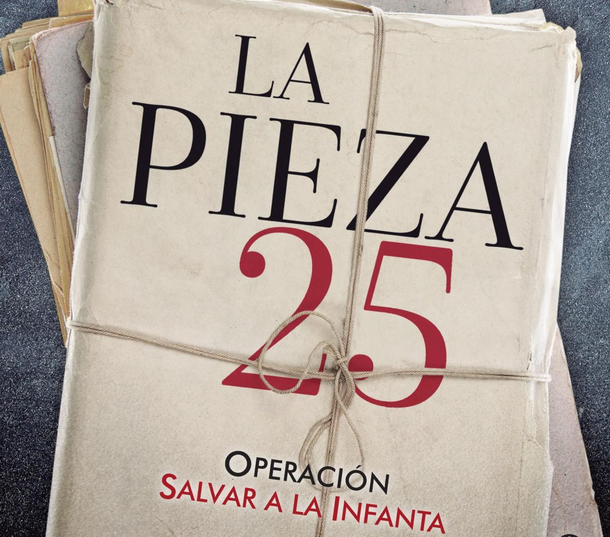 Portada La pieza 25 Operacion Salvar la Infanta