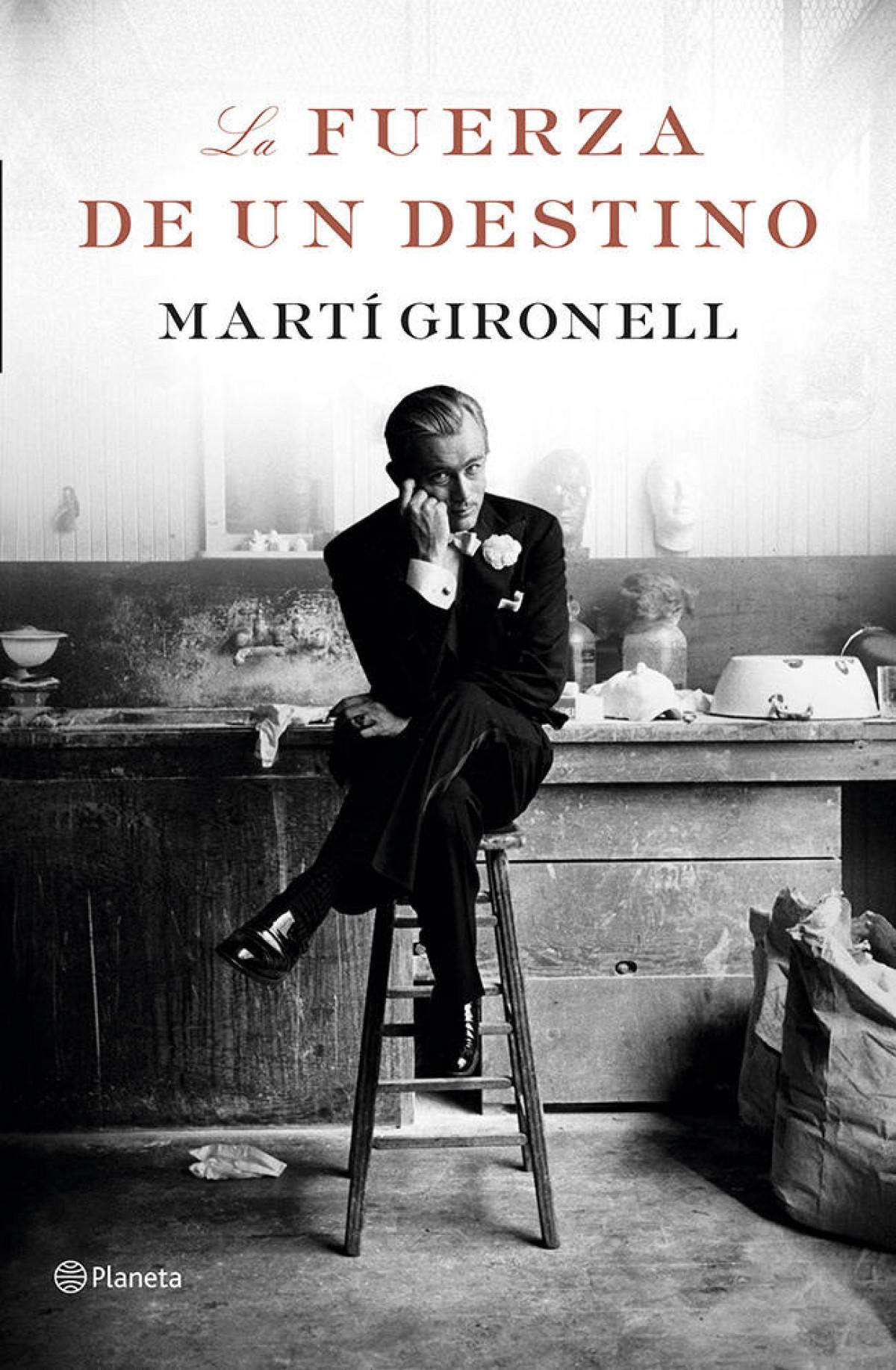 La fuerza de un destino, Martí Gironel
